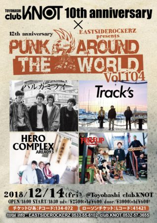 club KNOT 10th anniversary × PUNK AROUND THE WORLD VOL.104~12th anniversary~