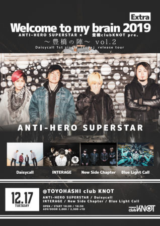 KNOT 11周年記念!!ANTI-HERO SUPERSTAR × 豊橋clubKNOT pre.