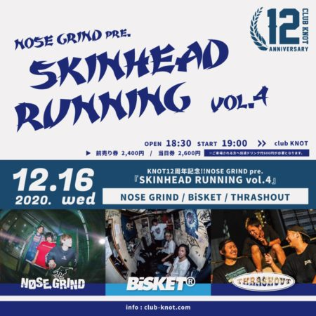 NOSE GRIND presents SKINHEAD RUNNING vol.4