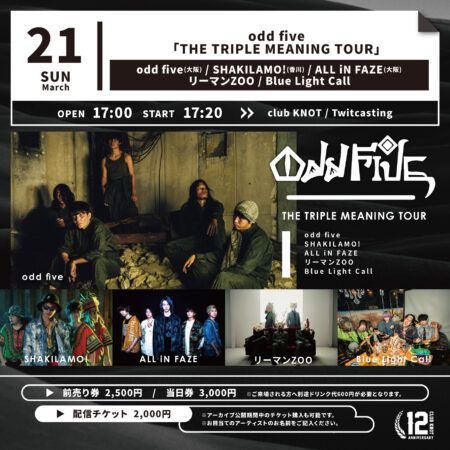 odd five「THE TRIPLE MEANING TOUR」