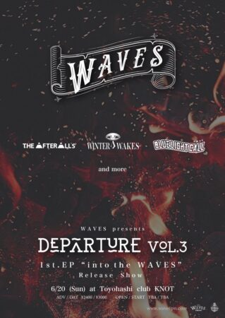 WAVES pre. Departure vol.3